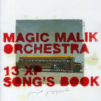 MAGIC MALIK - Magic Malik Orchestra : 13 XP Song's Book cover