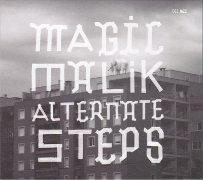 MAGIC MALIK - Alternate Steps cover