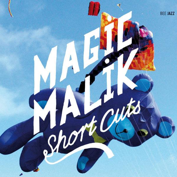 MAGIC MALIK - Short Cuts cover