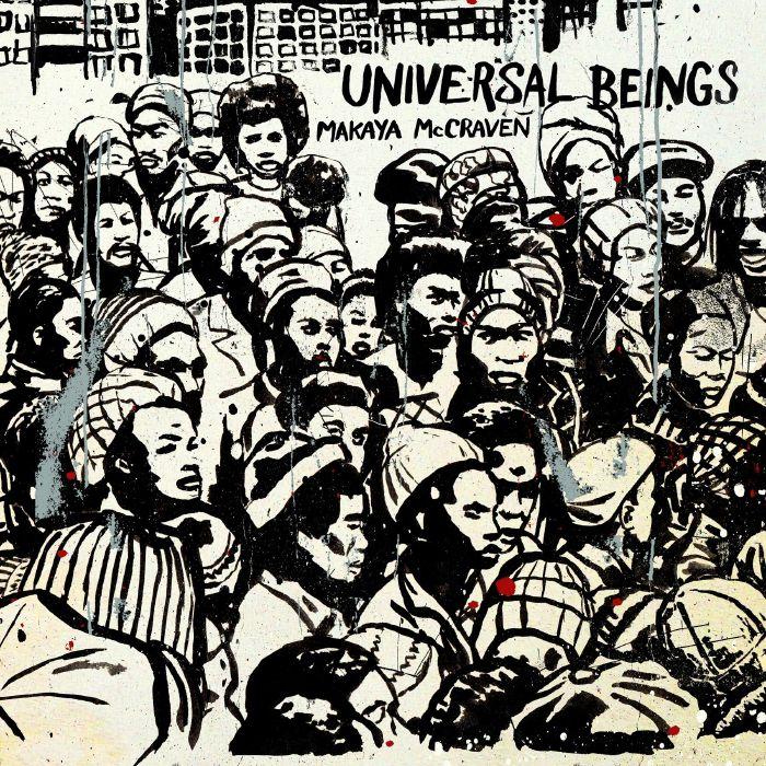 MAKAYA MCCRAVEN - Universal Beings cover