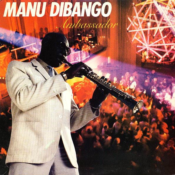 MANU DIBANGO - Ambassador cover