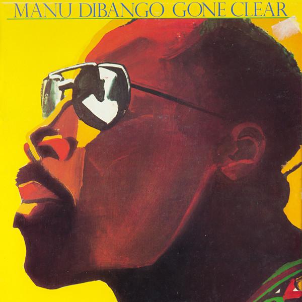 MANU DIBANGO - Gone Clear cover