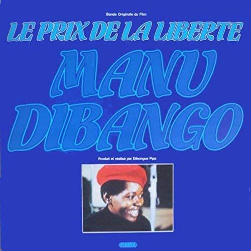 MANU DIBANGO - Le Prix De La Liberté (Bande Originale Du Film) cover