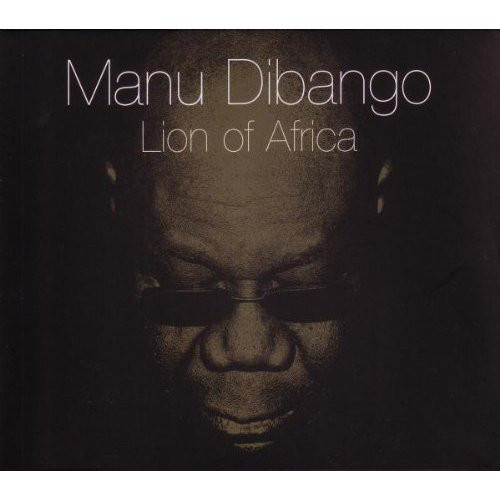 MANU DIBANGO - Lion of Africa cover