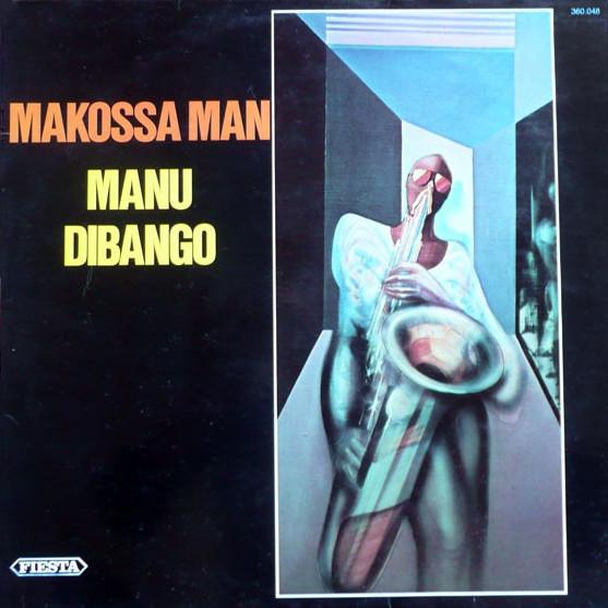 MANU DIBANGO - Makossa Man cover
