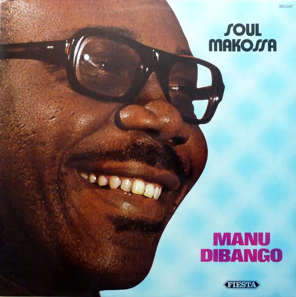 MANU DIBANGO - Soul Makossa (aka The Original Soul Makossa) cover