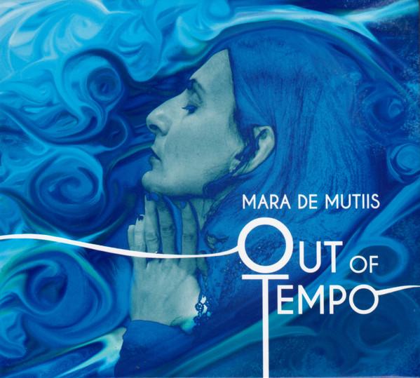 MARA DE MUTIIS - Out Of Tempo cover