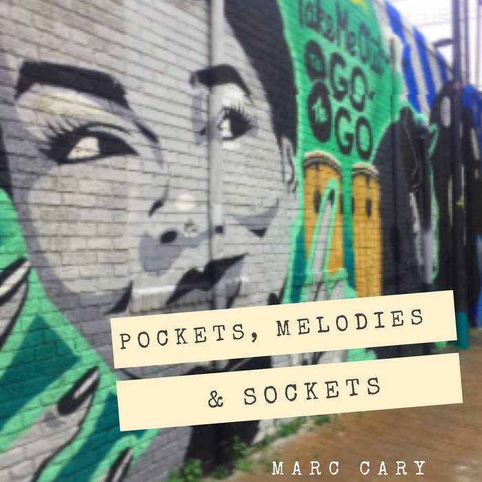 MARC CARY - Pockets, Melodies and Sockets cover