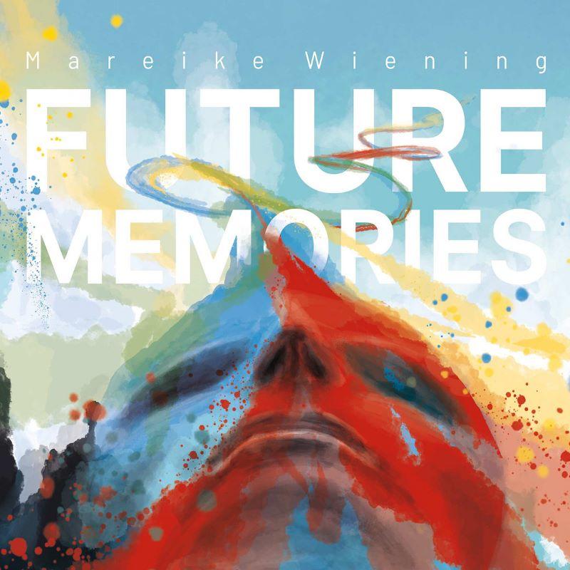 MAREIKE WIENING - Future Memories cover