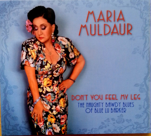 MARIA MULDAUR - Dont You Feel My Leg: The Naughty Bawdy Blues Of Blue Lu Barker cover