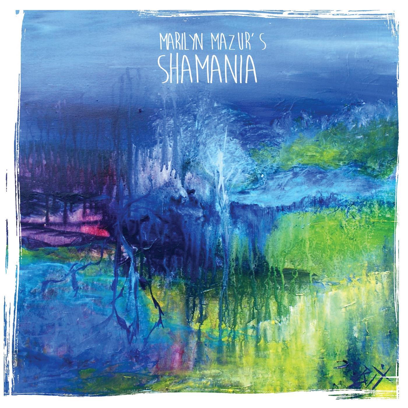 MARILYN MAZUR - Shamania cover
