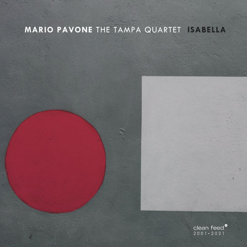 MARIO PAVONE - Mario Pavone The Tampa Quartet : Isabella cover