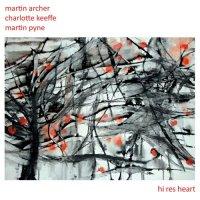 MARTIN ARCHER - Martin Archer, Charlotte Keeffe, Martin Pyne : Hi Res Heart cover