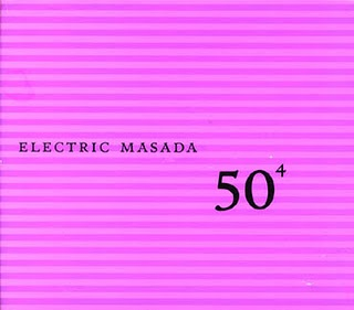 MASADA - 50⁴ (Electric Masada) cover