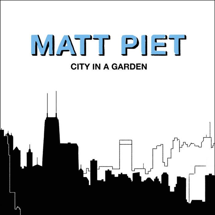 MATT PIET - City In A Garden cover