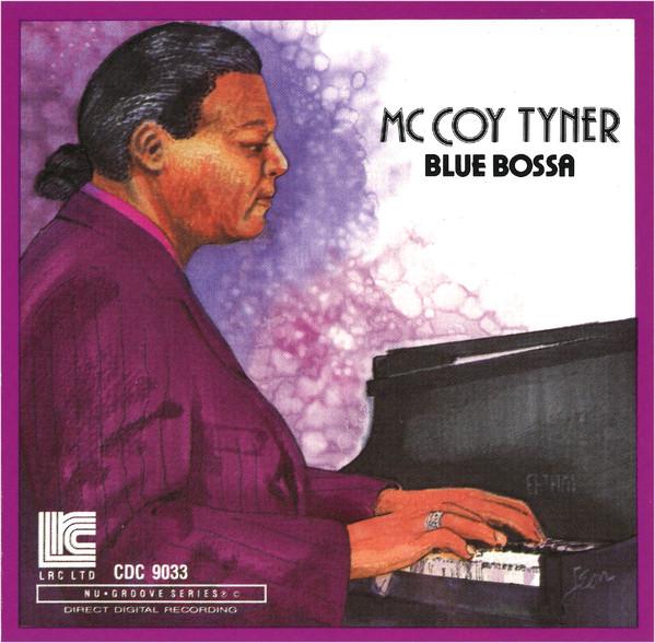 MCCOY TYNER - Blue Bossa cover