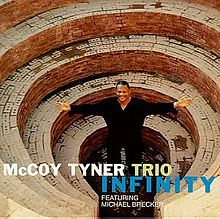 MCCOY TYNER - Infinity (with Michael Brecker) cover