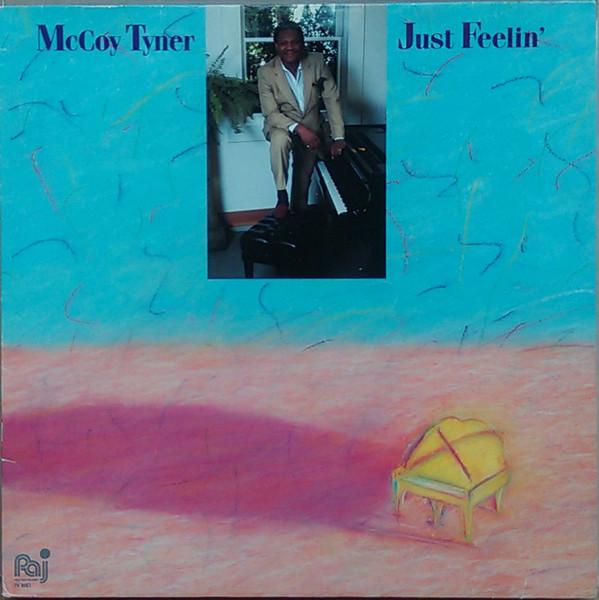 MCCOY TYNER - Just Feelin' cover