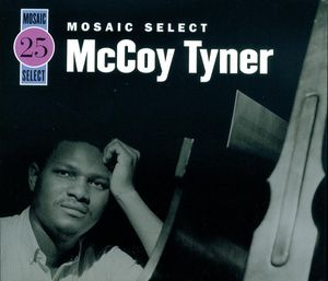 MCCOY TYNER - Mosaic Select cover