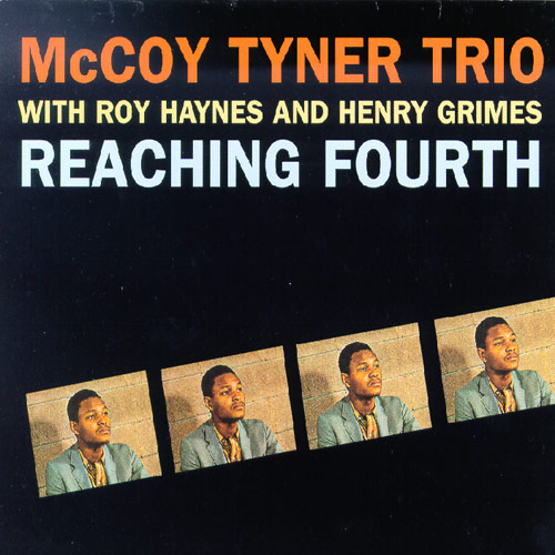MCCOY TYNER - Reaching Fourth cover