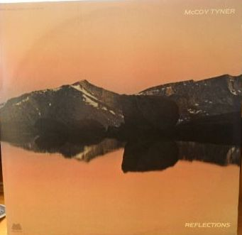 MCCOY TYNER - Reflections cover