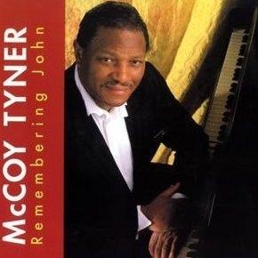 MCCOY TYNER - Remembering John cover