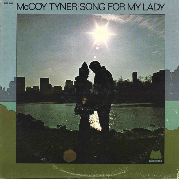 MCCOY TYNER - Song for My Lady cover