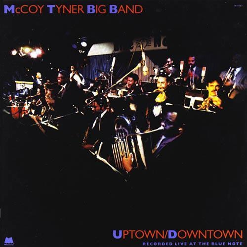 MCCOY TYNER - Uptown Downtown cover