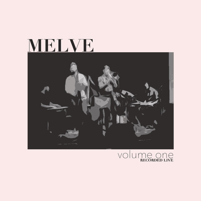 MELVE - Volume One cover