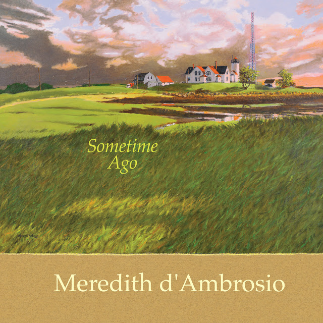 MEREDITH D' AMBROSIO - Sometime Ago cover