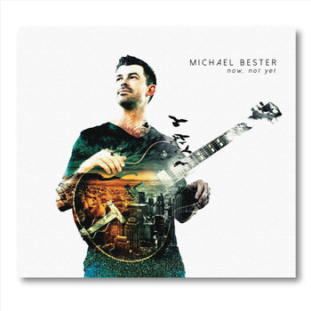 MICHAEL BESTER - Now, not yet cover