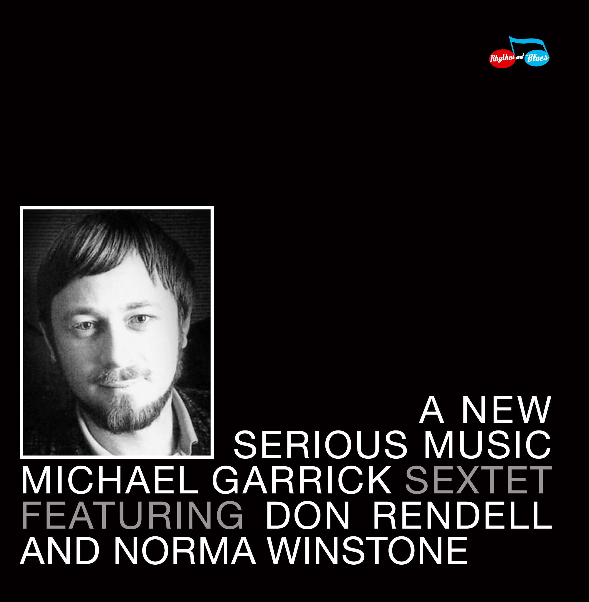 MICHAEL GARRICK - A New Serious Music cover