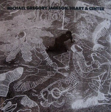 MICHAEL GREGORY JACKSON - Heart & Center cover