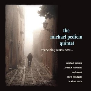 MICHAEL PEDICIN - Everything Starts Now... cover