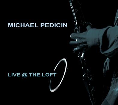 MICHAEL PEDICIN - Live @ the Loft cover