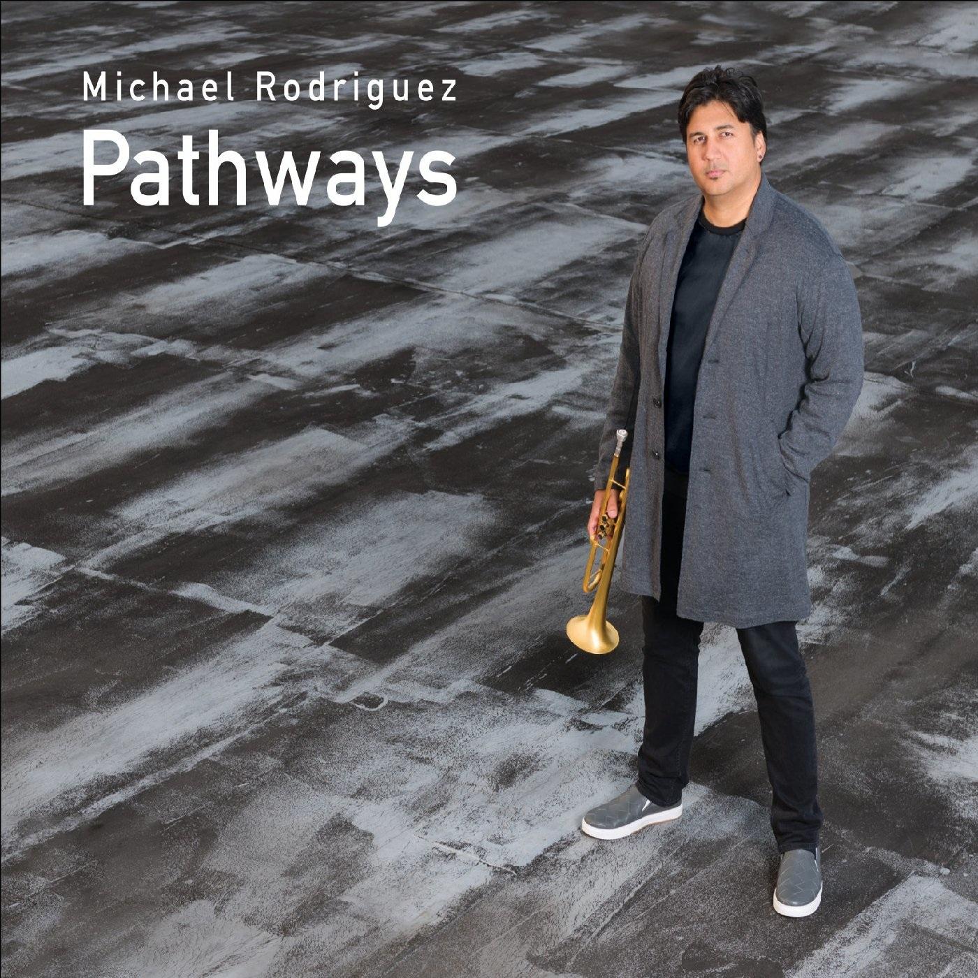 MICHAEL RODRIGUEZ - Pathways cover
