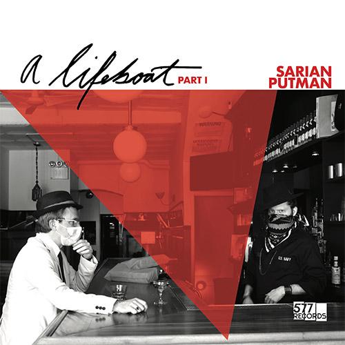 MICHAEL SARIAN - Michael Sarian / Matthew Putman : A Lifeboat (Part I) cover