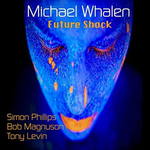 MICHAEL WHALEN - Future Shock cover