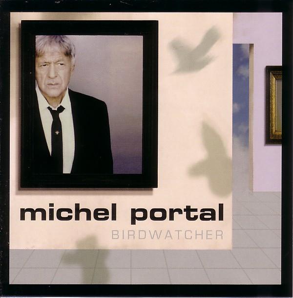 MICHEL PORTAL - Birdwatcher cover