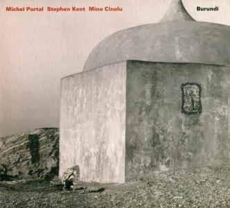 MICHEL PORTAL - Burundi (with Stephen Kent, Mino Cinelu) cover