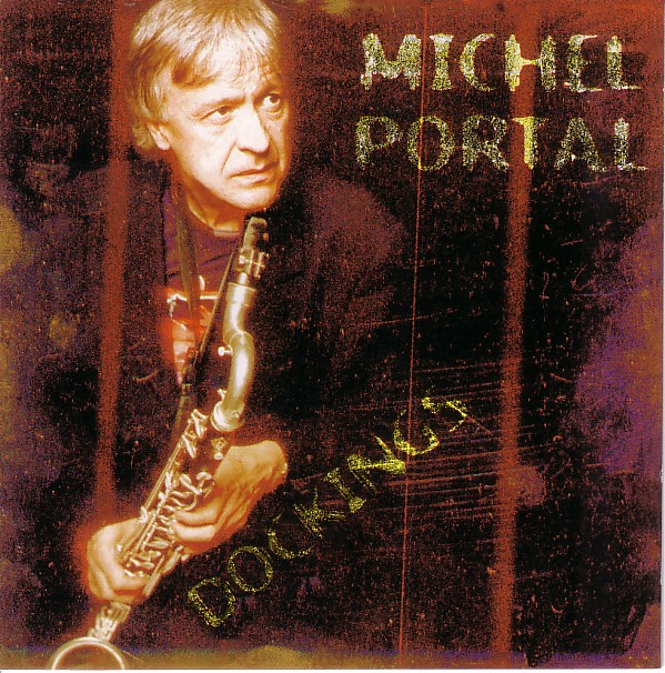 MICHEL PORTAL - Dockings cover
