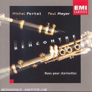 MICHEL PORTAL - Michel Portal & Paul Meyer : Rencontre - Duos Pour Clarinette cover
