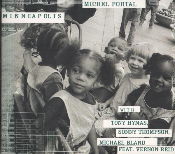 MICHEL PORTAL - Minneapolis cover