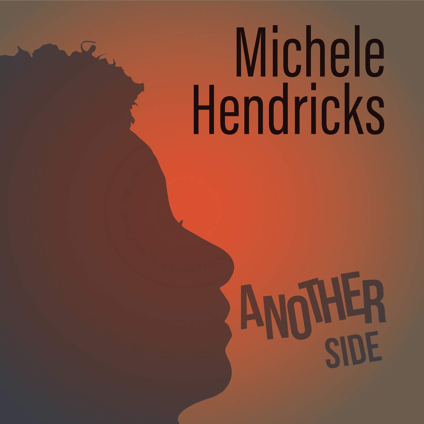 MICHÈLE HENDRICKS - Another Side cover