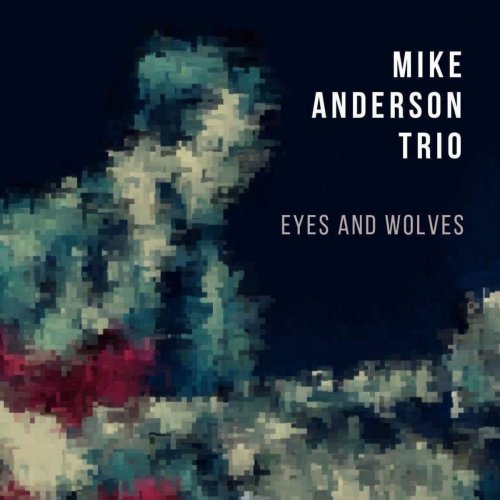 MIKE ANDERSON - Eyes and Wolves cover