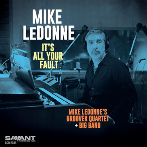 MIKE LEDONNE - Its All Your Fault cover