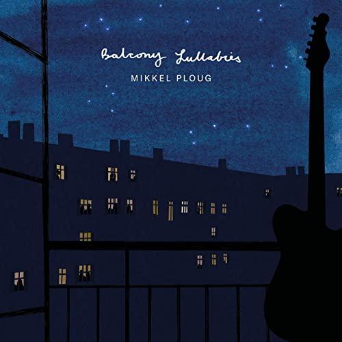 MIKKEL PLOUG - Balcony Lullabies cover