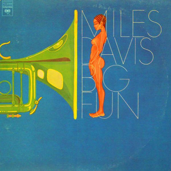 MILES DAVIS - Big Fun cover