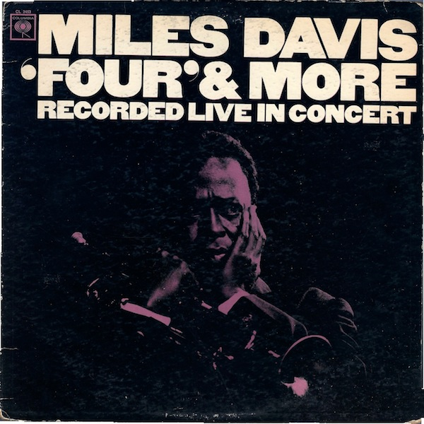 MILES DAVIS - Four & More: Recorded Live in Concert cover