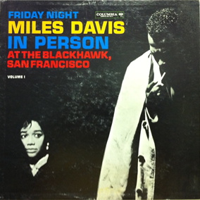 MILES DAVIS - In Person: Friday Night at the Blackhawk, San Francisco, Volume 1 cover